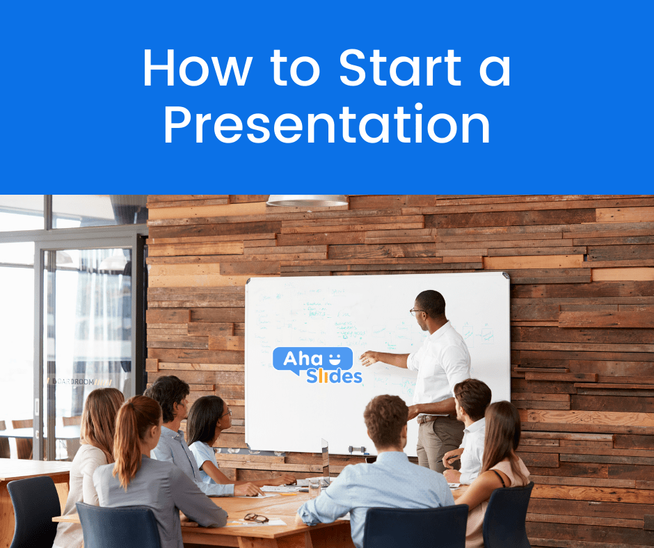 How to start a presentation: 7 golden openers
