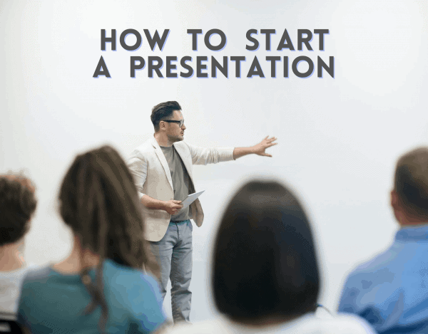 How to Start a Presentation: 7 Golden Openers to Wow any Audience in 2021 (+ Examples)