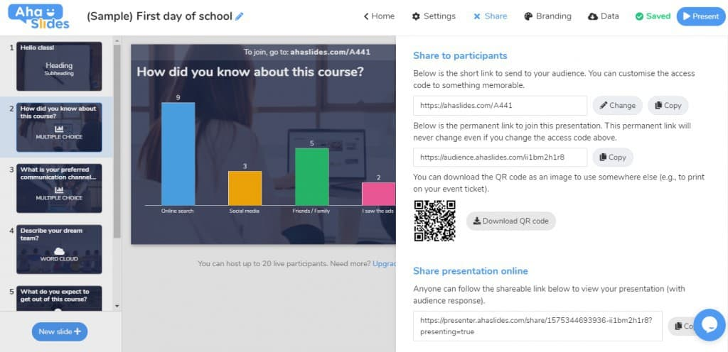 Share your presentation virtually with AhaSlides.
