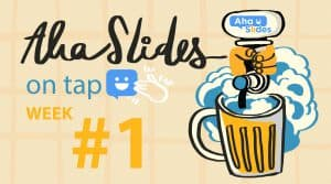 AhaSlides on Tap Woche 1-Funktionsbild