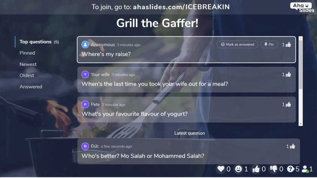 Grill the gaffer is a great virtual meeting ice breaker to level the playing field between the boss and employees