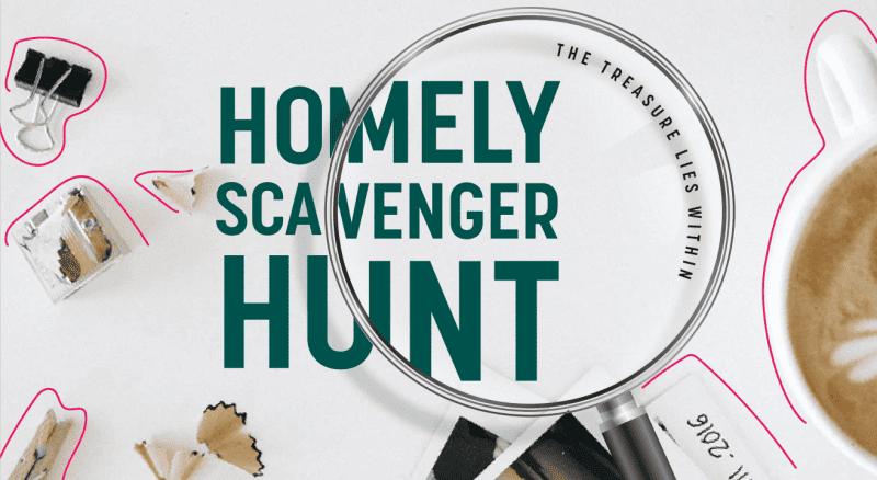 Homely scavenger hunt