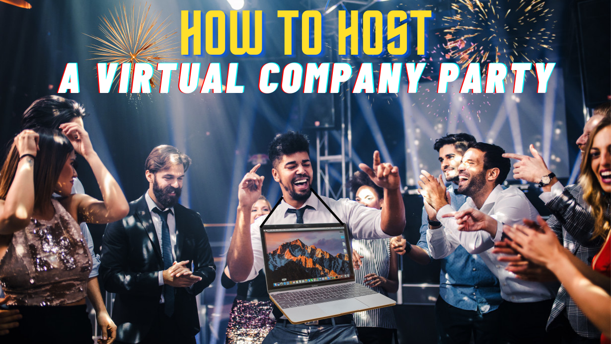 How to host a virtual company party