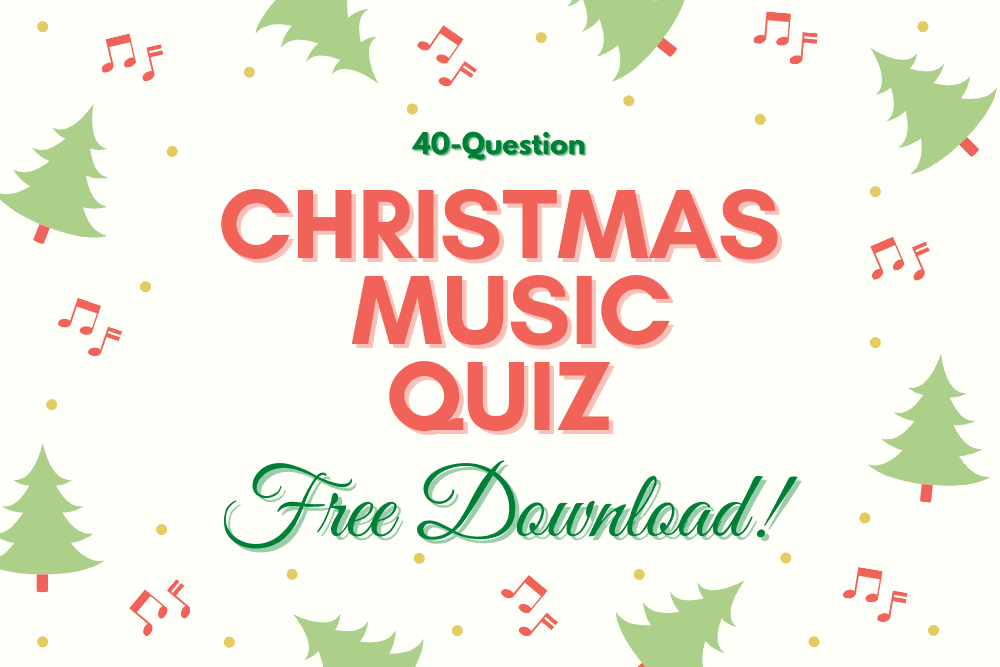 Free Christmas Music Quiz 2020 (40 Questions + Answers ...